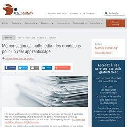 Mémorisation et multimédia : les conditions pour un réel apprentissage - Thot Cursus