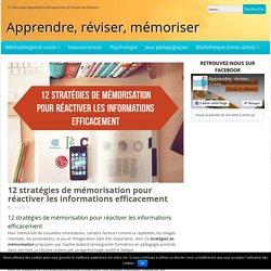 12 stratégies de mémorisation pour réactiver les informations efficacement