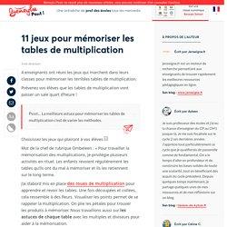 11 jeux pour mémoriser les tablesdemultiplication
