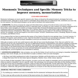 MNEMONIC TECHNIQUES AND SPECIFIC MEMORY Tricks to improve memory, memorization memorization memorize method memorizing creative memory technique virtual memory memory loss human memory  book  game  management  improvement photographic  long term memory me