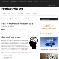 How to Memorize Verbatim Text