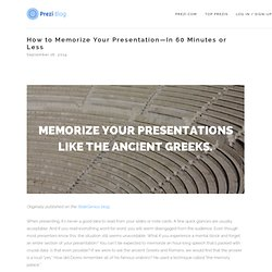 How to Memorize Your Presentation—In 60 Minutes or Less — Prezi Blog