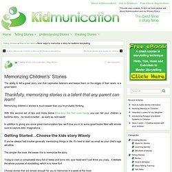 More ways to memorize stories for bedtime storytelling » Kidmunication