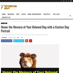 Honor the Memory of Your Beloved Dog with a Custom Dog Portrait -