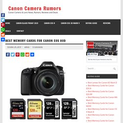 Best Memory Cards for Canon EOS 80D