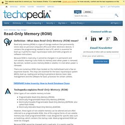 What is Read-Only Memory (ROM)? - Definition from Techopedia