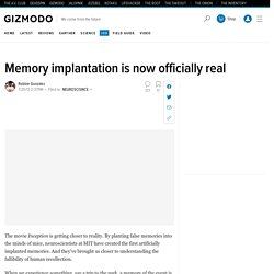 Memory implantation is now officially real