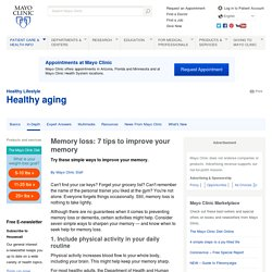 Memory loss: 7 tips to improve your memory
