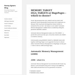MEMORY_TARGET (SGA_TARGET) or HugePages – which to choose? – Ronny Egners Blog
