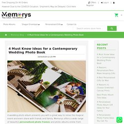Memorys Blog - 4 Must Know Ideas for a Contemporary Wedding Photo Book