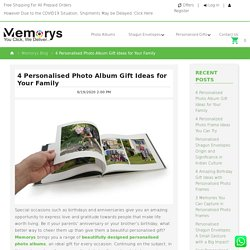 Memorys Blog - 4 Personalised Photo Album Gift Ideas for Your Family