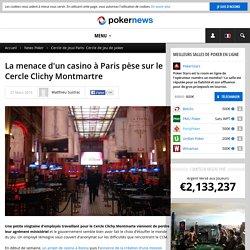 Les casiers judiciaires et le Cercle Clichy Montmartre