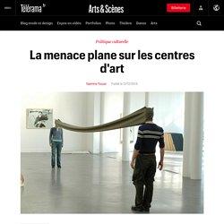 La menace plane sur les centres d'art