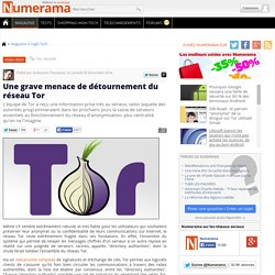 Une grave menace de détournement du réseau Tor