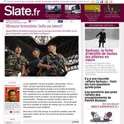 Menace terroriste: info ou intox?