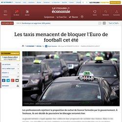 Les taxis menacent de bloquer l'Euro de football cet été
