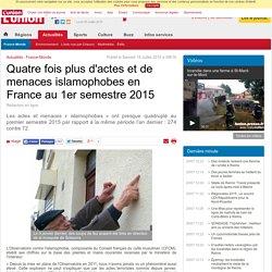 Quatre fois plus d'actes et de menaces islamophobes en France au 1er semestre 2015