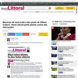 Menaces de mort suite à des posts de Gilbert Collard : Nord Littoral porte plainte contre des internautes