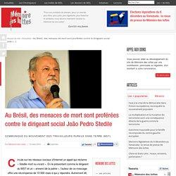 Au Brésil, des menaces de mort sont proférées contre le dirigeant social João Pedro Stedile