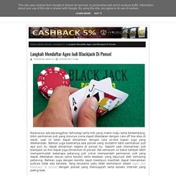 Langkah Mendaftar Agen Judi Blackjack Di Ponsel