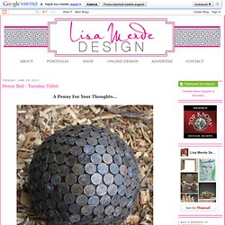 Lisa Mende Design: Penny Ball - Tuesday Tidbit