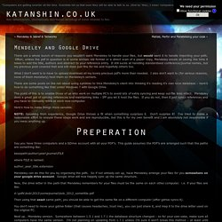 Mendeley and Google Drive « Workflow « katanshin.co.uk