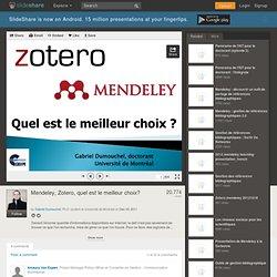 Mendeley, Zotero, quel est le meilleur choix?