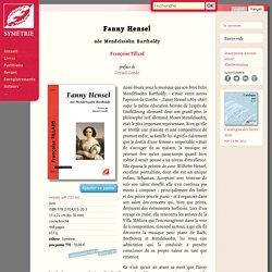 Fanny Hensel, née Mendelssohn Bartholdy — Symétrie
