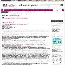 Information des parents lors des accidents scolaires - MENE0915926C - Ministère de l'Éducation nationale, de l'Enseignement supérieur et de la Recherche