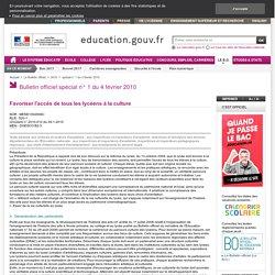 BO N°1 4 février 2010 : Favoriser l'accès de tous les lycéens à la culture