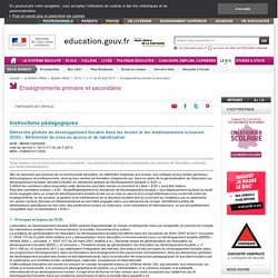 Circulaire Démarche globale de développement durable dans les écoles et les établissements scolaires (E3D) - Référentiel de mise en œuvre et de labellisation
