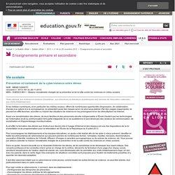 Circulaire : Prévention et traitement de la cyberviolence entre élèves (nov 2013