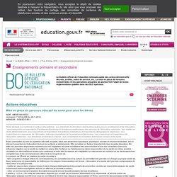 BO n°5 4 février 2016 Le parcours éducatif de santé pour tous les élèves