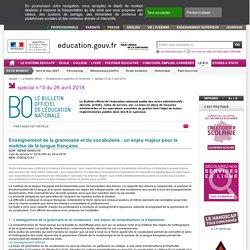 Enseignement de la grammaire et du vocabulaire : un enjeu majeur pour la maîtrise de la langue française