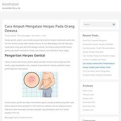 Cara Ampuh Mengatasi Herpes Pada Orang Dewasa