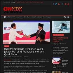 Hasil Mengejutkan Perolehan Suara Jokowi-Ma'ruf VS Prabowo-Sandi Versi Quick Count