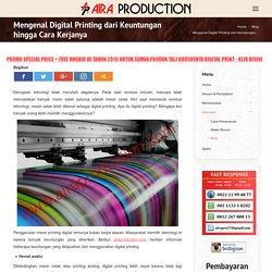 Mengenal Digital Printing dari Keuntungan hingga Cara Kerjanya - Aira Production