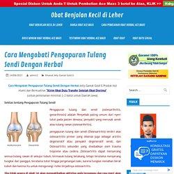 Cara Mengobati Pengapuran Tulang Sendi