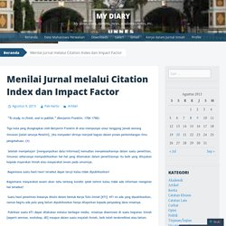 Menilai Jurnal melalui Citation Index dan Impact Factor