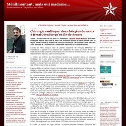 Chirurgie cardiaque: deux fois plus de morts à Henri-Mondor qu'en Ile-de-France