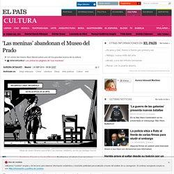 'Las meninas' abandonan el Museo del Prado