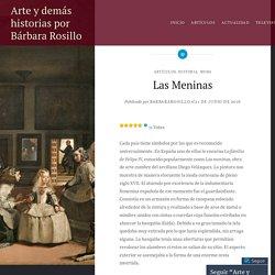 Las Meninas – Arte y demás historias por Bárbara Rosillo