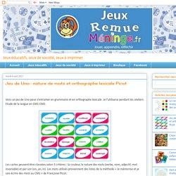 Remue Méninge: Jeu de Uno : nature de mots et orthographe lexicale Picot
