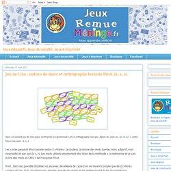 Jeu de Uno : nature de mots et orthographe lexicale Picot (k, s, z)