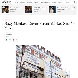 Suzy Menkes Dover Street Market New Home Haymarket