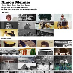 Simon Menner - Images from the Secret Stasi Archives