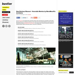 New Bauhaus Museum - Honorable Mention by MenoMenoPiu Architects