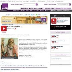 Ménon - Platon ( Podcast France Culture)