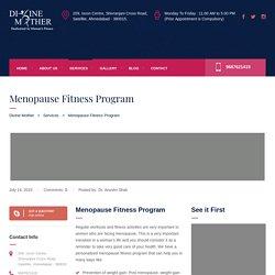 Best Menopause Fitness Program in Ahmedabad -Divine Mother