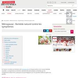 Ménopause - Remède naturel contre les symptômes